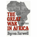The Great War in Africa, 1914-1918 Colonies In North Africa Chronicles The