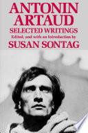 Antonin Artaud Selected Writings