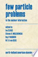 Few Particle Problems