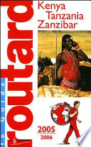 Kenya Tanzania Zanzibar - Guide Routard