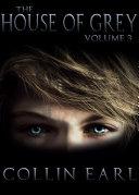 download ebook the house of grey: vol 3 pdf epub