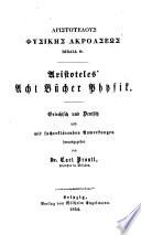 Aristoteles' Werke: Acht Bücher Physik, hrsg. Carl Prantl. 1854