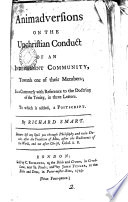 Animadversions on the Unchristian Conduct of an Independent Community  Towards One of Their Members  in a Controversy with Reference to the Doctrine of the Trinity  in Three Letters  To which is Added  a Postscript  By Richard Smart
