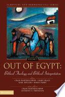 Out of Egypt  Biblical Theology and Biblical Interpretation
