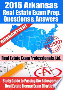 2016 Arkansas Real Estate Exam Prep Questions and Answers