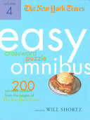 The New York Times Easy Crossword Puzzle Omnibus Volume 4
