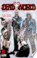 Deadworld   Volume 2   1   New Beginnings and Dead Ends