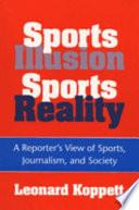 Sports Illusion  Sports Reality
