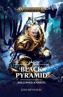 Hallowed Knights Black Pyramid