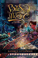 Bite-Sized Magic by Kathryn Littlewood