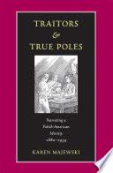 Traitors and True Poles