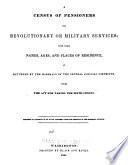 A Census Of Pensioners For Revolutionary Or Military Service