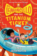 Mr. Lemoncello And The Titanium Ticket : lemoncello's one-of-a-kind gameworks factory in book five of...