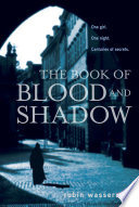 The Book of Blood and Shadow Waking Up When The Night Began