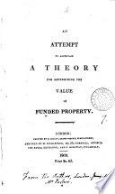 An attempt to ascertain a theory for determining the value of funded property [by - Parker].