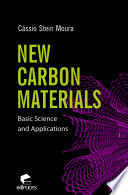 New carbon materials basic science and applications