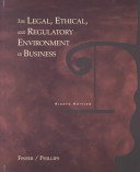 The Legal  Ethical  and Regulatory Environment of Business