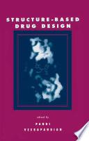 Structure Based Drug Design