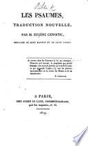 Les Psaumes, traduction nouvelle; par Eugène Genoude. [With the Vulgate version.] Fr. & Lat