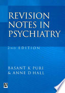 Revision Notes In Psychiatry Second Edition book