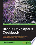 Drools Developer S Cookbook