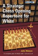 A Strategic Chess Opening Repertoire for White Pdf/ePub eBook