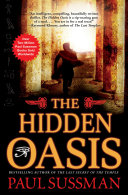 The Hidden Oasis Novel From One Of The Best Writers Of