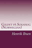 Gildet På Solhaug (Norwegian)