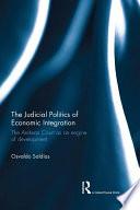The Judicial Politics of Economic Integration