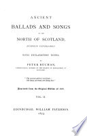 Ancient Ballads and Songs of the North of Scotland  Hitherto Unpublished0