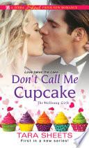 Don t Call Me Cupcake
