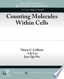 Counting Molecules Within Cells