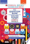 Oswaal ISC Question Bank Class 12 Physics Book Chapterwise   Topicwise  For 2022 Exam