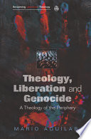 Theology  Liberation and Genocide