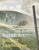 British Art and the Prehistoric Landscape