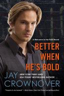 Book Better When He's Bold