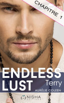 Endless Lust - Terry - chapitre 1