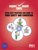 Retail Best Practices And Guide To Food Safety And Sanitation