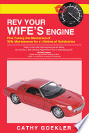 Rev Your Wife s Engine