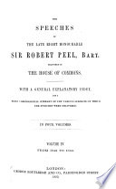The Speeches of the Late Right Honourable Sir Robert Peel  Delivered in the House of Commons Book PDF