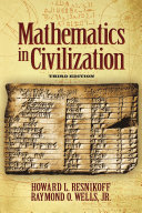 Mathematics in Civilization, Third Edition