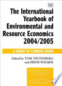 The International Yearbook of Environmental and Resource Economics 2004 2005