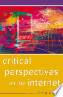 Critical Perspectives on the Internet