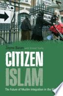 Citizen Islam Nonviolent Islamists As Representatives Of Islam For