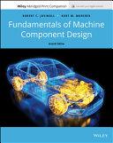 Fundamentals of Machine Component Design, Seventh Edition