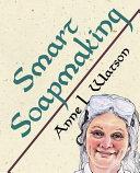 Smart Soapmaking