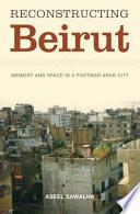 Reconstructing Beirut