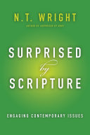 Surprised By Scripture : intellectual spiritual classic the weight...