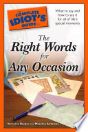 The Complete Idiot s Guide to the Right Words for Any Occasion