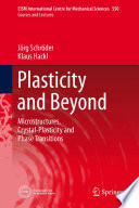 Plasticity and Beyond